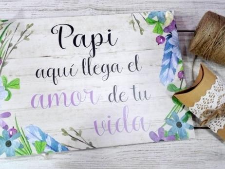 Cartel para boda PAPI AQUI VIENE ...