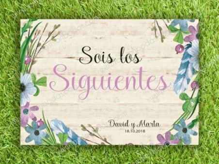 Cartel SOIS LOS SIGUIENTES para boda con flores