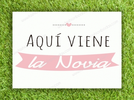 Cartel para boda - AQUÍ VIENE LA NOVIA (colección Moderna 2)