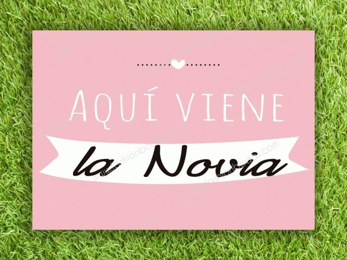 Cartel para boda - AQUÍ VIENE LA NOVIA  2 (colección Moderna 2)