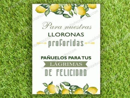 Cartel para boda LAGRIMAS DE FELICIDAD Limones