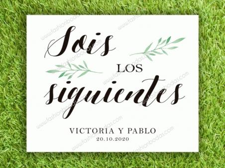 Cartel para boda SOIS LOS SIGUIENTES botanica